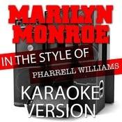 Marilyn Monroe (In The Style Of Pharrell Williams) [Karaoke Version] - Single Songs