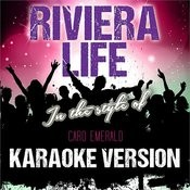 Riviera Life (In The Style Of Caro Emerald) [Karaoke Version] - Single Songs