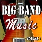 Big Band Music, Vol. 1 Songs