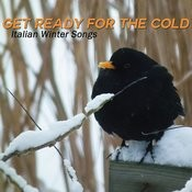 Get Ready For The Cold, Italian Winter Songs Songs