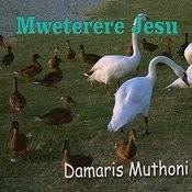 Mweterere Jesu Songs