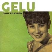 Dame Felicidad Songs
