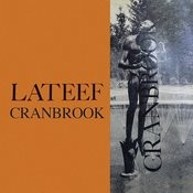 Lateef At Cranbrook (Remastered) Songs
