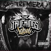 The Truekings Label: Premiera Songs