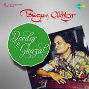 Deedar-e-ghazal - Begum Akhtar Vol 1 Songs