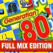 Full Mix Edition : Le Meilleur Des Années 80 (Bonus : Album Complet Sur Le Dernière Piste) Songs