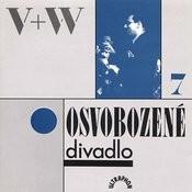 Osvobozené Divadlo VII. Songs