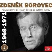 Nejvýznamnější Textaři České Populární Hudby Zdeněk Borovec 2 (1968 - 1971) Songs