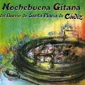 Nochebuena Gitana. Del Barrio De Santa María De Cádiz Songs