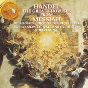 Hndel: The Great Choruses From Messiah Songs