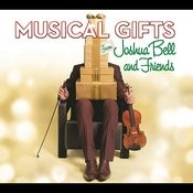 Musical Gifts from Joshua Bell and Friends Songs