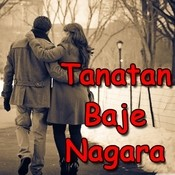 Tanatan Baje Nagara Songs
