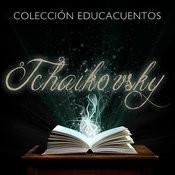Colección Educacuentos: Tchaikovsky Songs