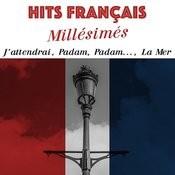 Hits Français Millésimés Songs