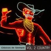 Clásicos De Siempre, Vol. 2 Country Songs