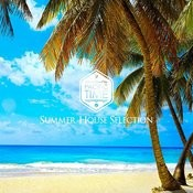 Summer House Selection Songs