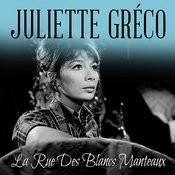 La Rue Des Blancs Manteaux Songs