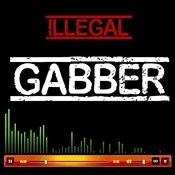 Illegal Gabber Songs
