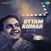 Uttam Kumar Hits Songs