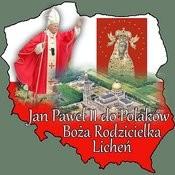 Jan Pawel II Do Polaków Boza Rodzicielka Lichen Songs