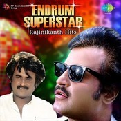 Endrum Super Star - Rajinikanth Hits Songs Download: Endrum