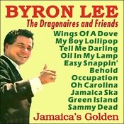Byron Lee & The Dragonaires - Jamaica's Golden Songs