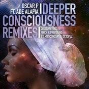 Deeper Consciousness (Feat. Ade Alafia) - Remixes, Pt. 2 Songs