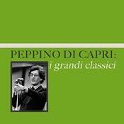 Peppino Di Capri: I Grandi Classici Songs