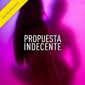 Propuesta Indecente (Instrumental Version) Song