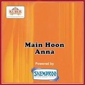 Main Hoon Anna Songs