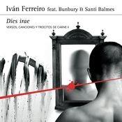 Dies irae (feat. Bunbury Et Santi Balmes (Versos, canciones y trocitos de carne II) Songs