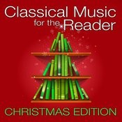 Classical Music For The Reader: Christmas Edition Songs