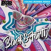 Back and Forth (Young Bombs Remix) Song