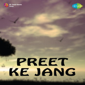 Preet Ke Jang Songs