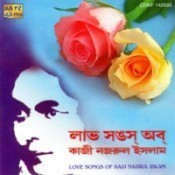 Love Songs Of Kazi Nazrul Songs