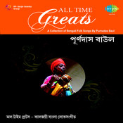 All Time Greats - Purna Das Baul  Songs