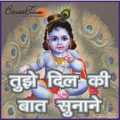 Tujhe Dil Ki Baat Sunane Songs