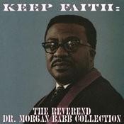 Keep Faith: The Reverend Dr. Morgan Babb Collection Songs
