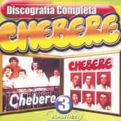 Chebere : Discografía Completa, Vol. 3 Songs
