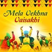 Mela Vekhna Vaisakhi Songs
