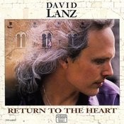 Return To The Heart Songs