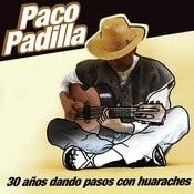 30 Anos Dando Pasos Con Huaraches Songs