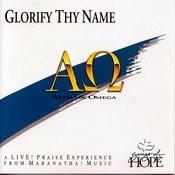 Glorify Thy Name Songs