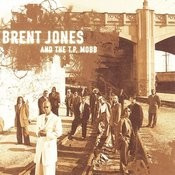 Brent Jones And The T.P. Mobb Songs