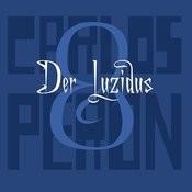 Der Luzidus Song