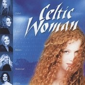 Celtic Woman Songs