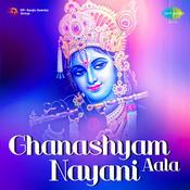 Ghanashyam Nayani Aala Songs