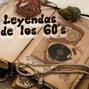 Leyendas De Los 60's Songs