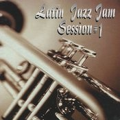 Latin Jazz Jam Sessions # 1 Songs