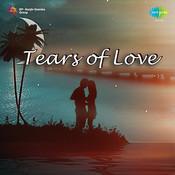 Tears of Love Songs
